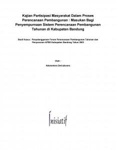 03 Kajian Partisipasi Masyarakat dlm Proses Perencanaan Pembangunan di Kabupaten Bandung, Perencanaan Tahunan_Adeu
