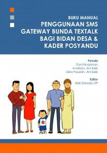 15 Manual Penggunaan SMS Gateway Bunda Textalk bagi Bidan Desa & Kader Posyandu